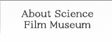About Science Film Museum